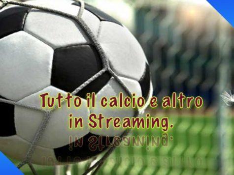 Vedere le partite di calcio in streaming