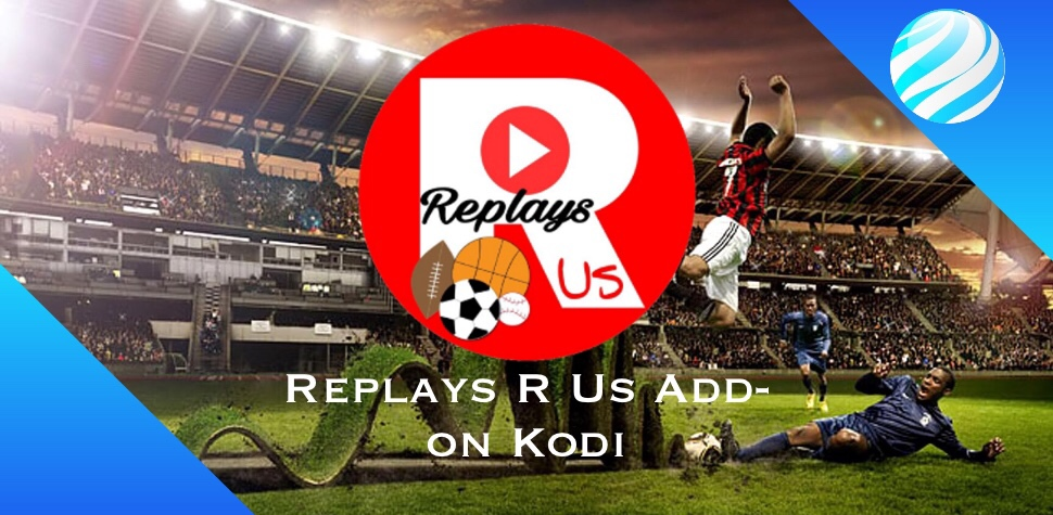 Replays R Us Add-on Kodi