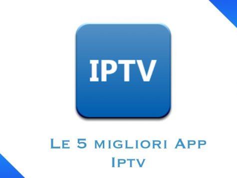 migliori app Iptv