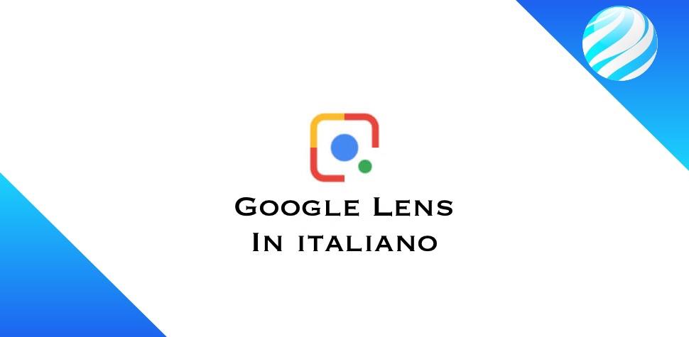 Google Lens In italiano