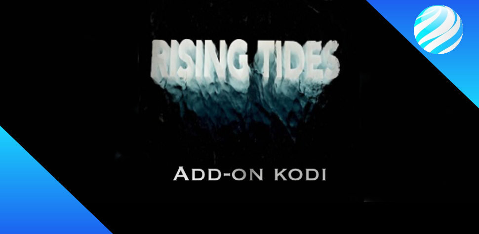Rising Tides Add-on kodi