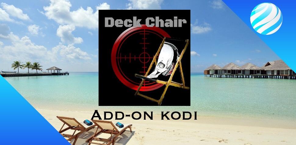 Deck Chair Add-on kodi
