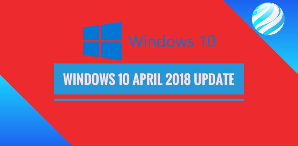 Windows 10 April 2018 Update