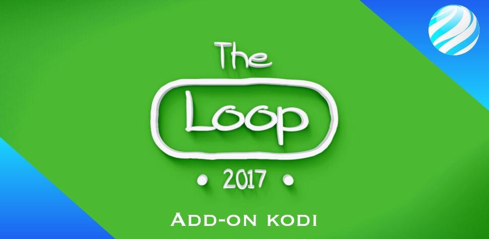 The loop add-on Kodi