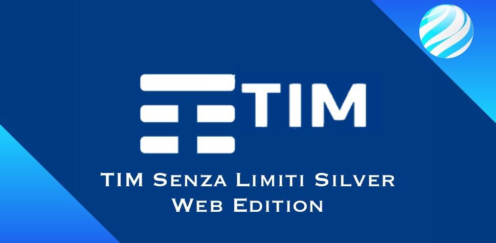 TIM Senza Limiti Silver Web Edition