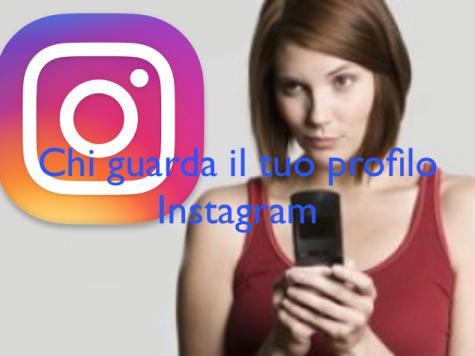 Chi guarda il tuo profilo Instagram