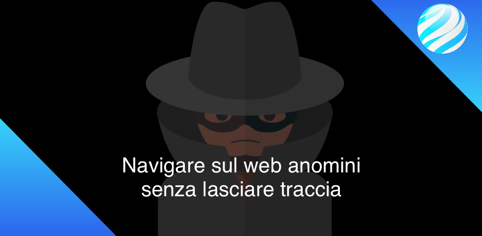 Navigare anonimi online