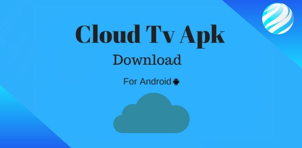 New Cloud TV Apk