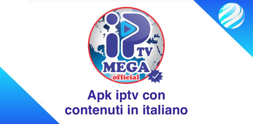 MegaIPTV Local v1 6 - app albanese, contenuti in italiano