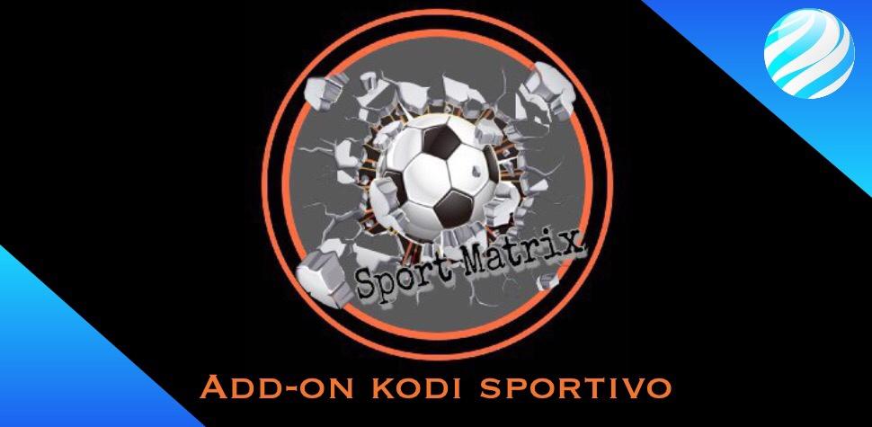 Sport matrix add-on kodi