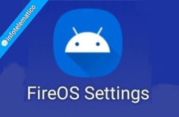 FireOS Setting