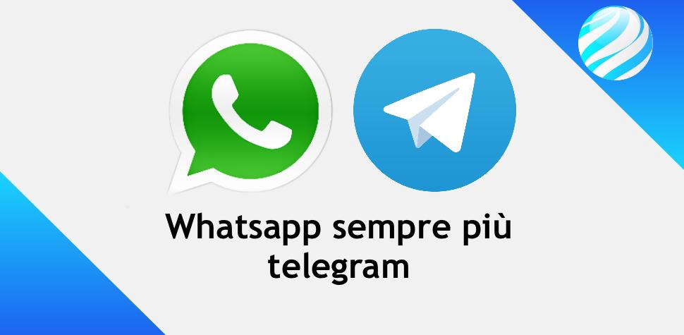 Whatsapp sempre più telegram
