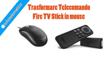 Trasformare Telecomando Fire TV Stick in mouse
